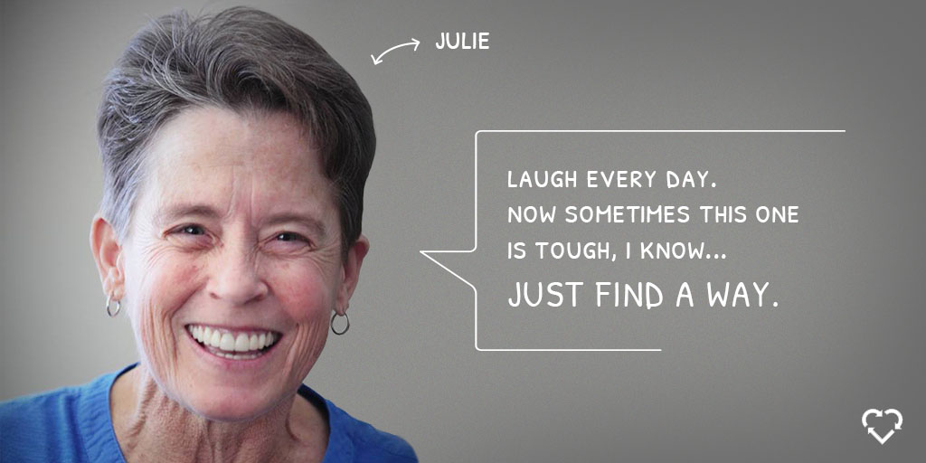 Family caregiver Julie smiles broadly while recommending laughing once a day to help those living with chronic illness